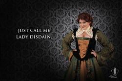 Just Call Me Lady Disdain.