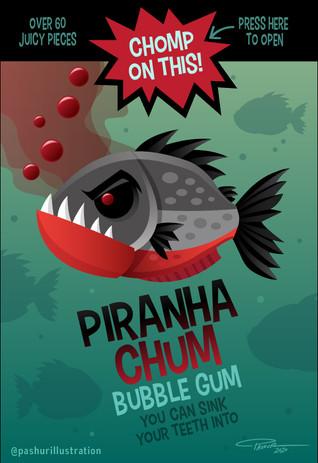 Piranha Chum Bubble Gum