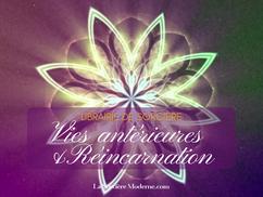 ꧁ Vies antérieures & Réincarnation ꧂
