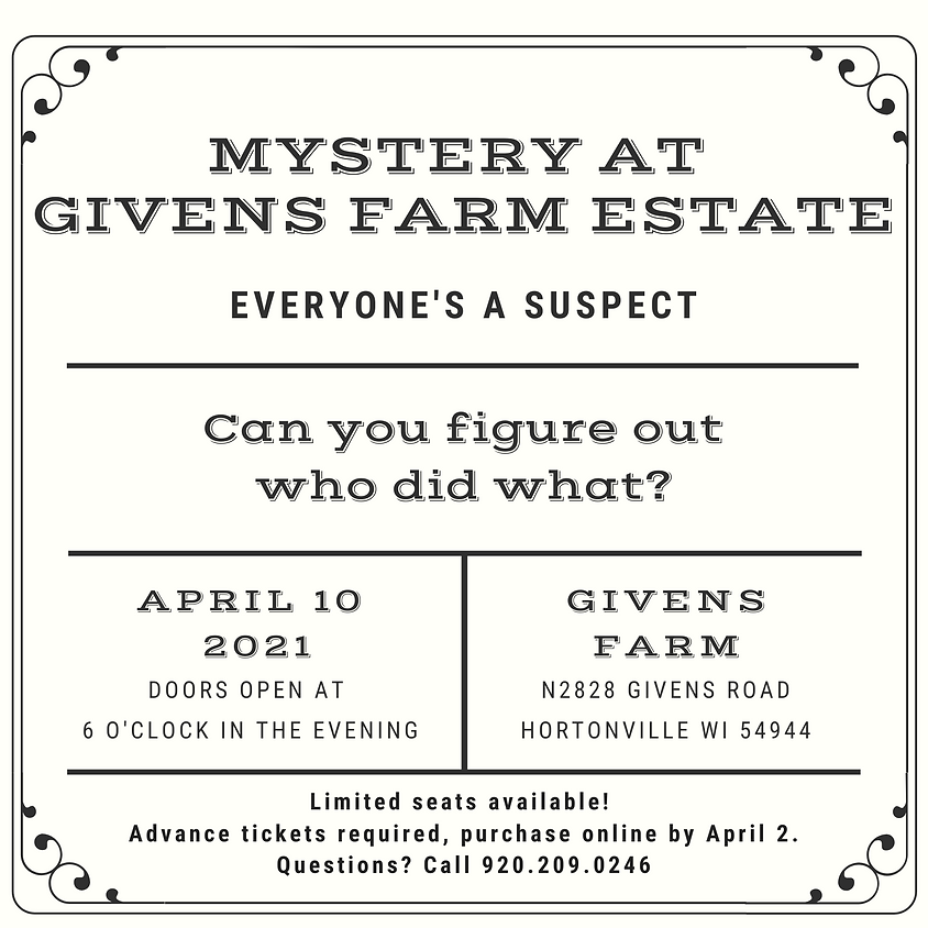 Mystery at Givens Farm Estate