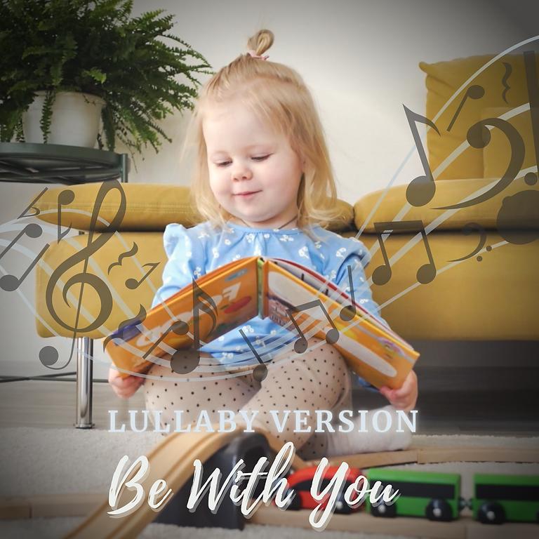 MRTU - Be With You (Lullaby version) Feat. SYAUQI DESTANIKA