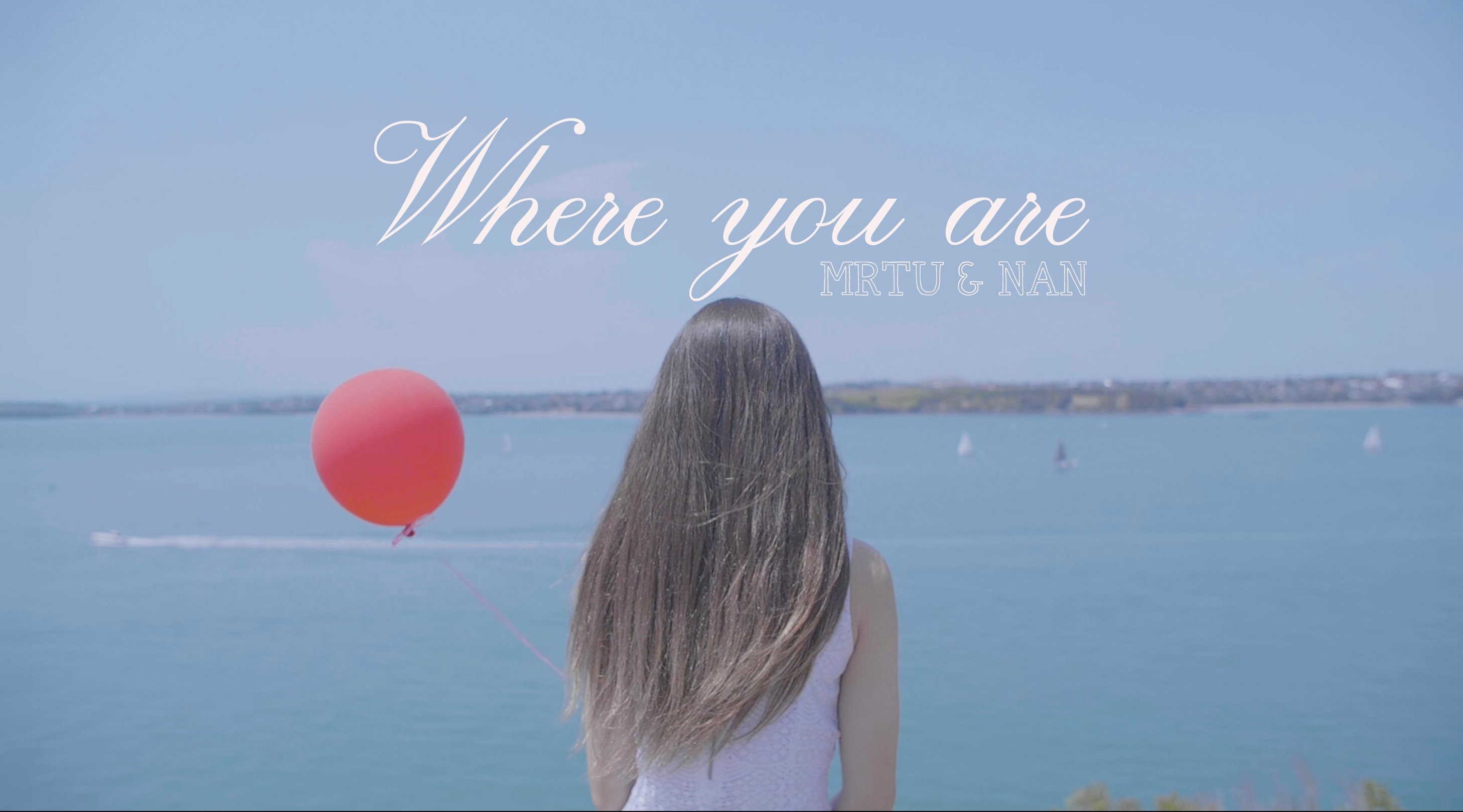 MRTU & NAN - WHRER YOU ARE POSTER #