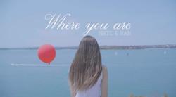 MRTU & NAN - WHRER YOU ARE POSTER #