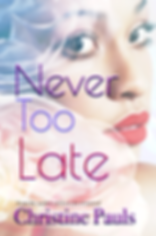 Never Too Late Final (1).png