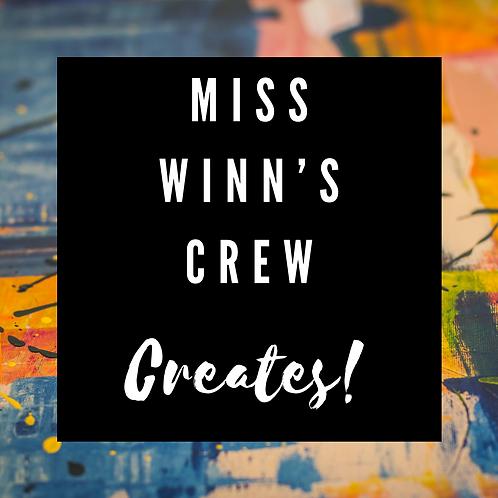 February 6, Saturday 9AM Miss Winn's Crew Creates!