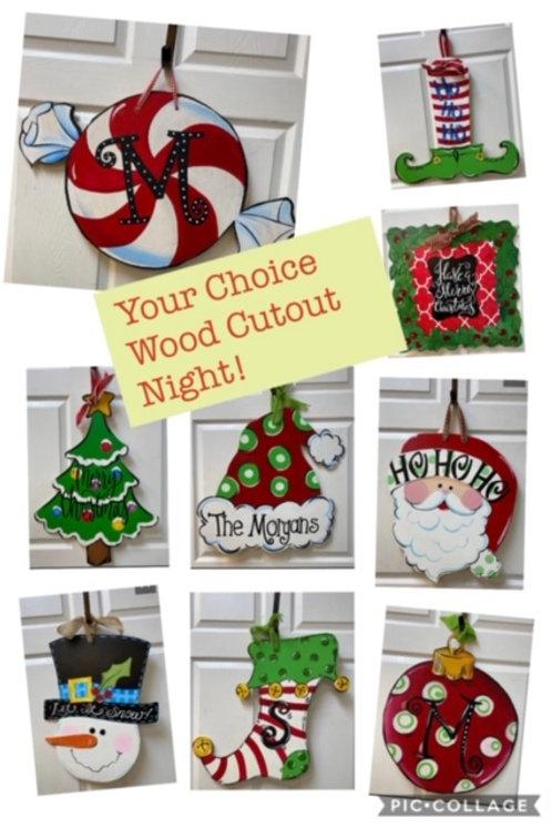 Friday, November 13, 6:30-8:30pm, Your Choice Wood Cutout Night!