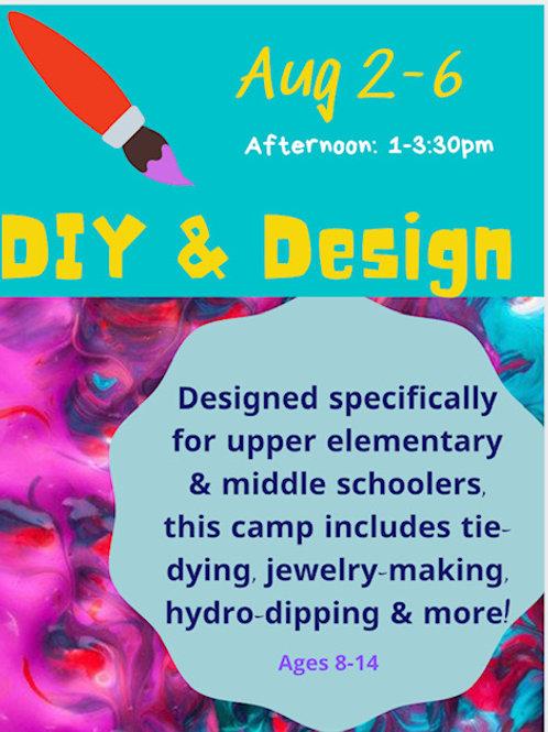 August 2-6, DIY & Design, Afternoon 1-3:30