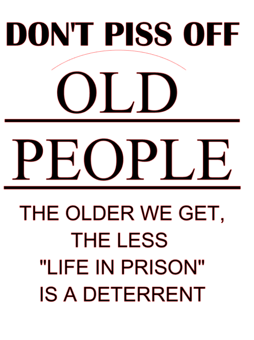 Too Old For Fools