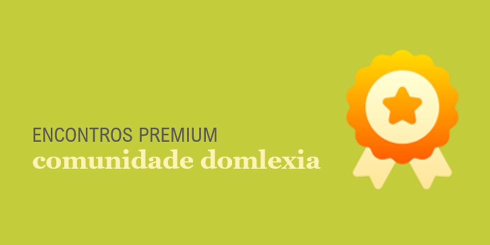 Encontro Mensal Premium - jul/21