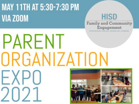 HISD Parent Organization Spring Expo 2021 – May 11