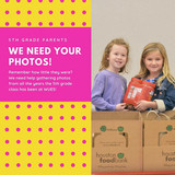 5th GRADE PARENTS:  Photos Needed!
