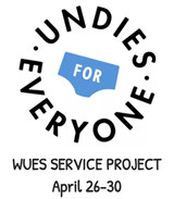 SERVICE PROJECT:  Undies for Everyone!  April 26-30