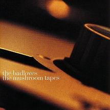 The Mushroom Tapes (1996).jpeg