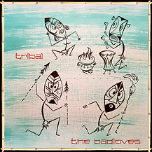 The Badloves - Tribal (2020).png