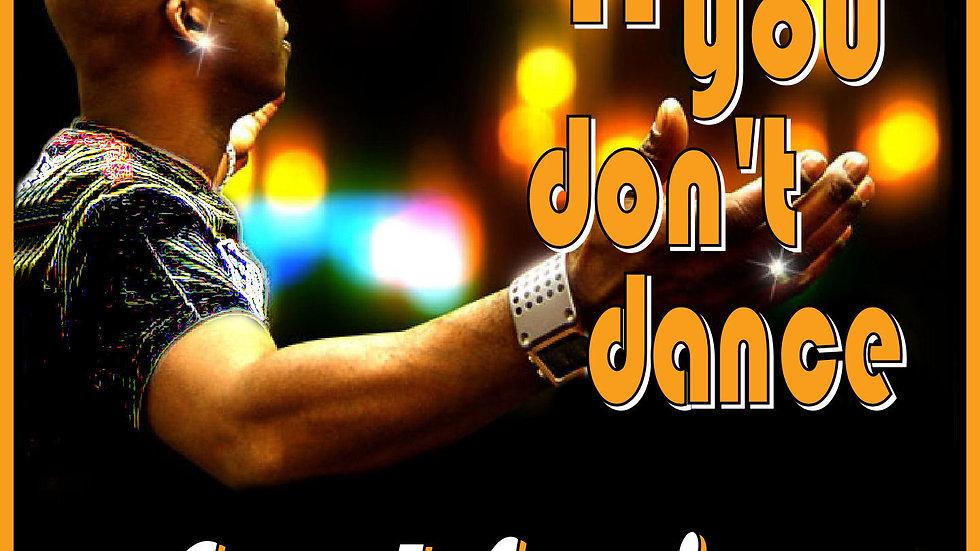 Soul Survivor If You Don't Dance (Radio Edit)