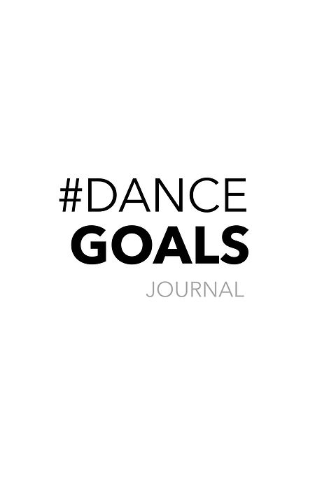 Dance Goals Journal Cover copy.jpeg
