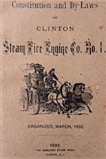Constitution and By-Laws of the Clinton Steam Fire Engine Co. No. 1