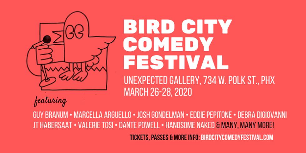 BIRD CITY COMEDY FESTIVAL!