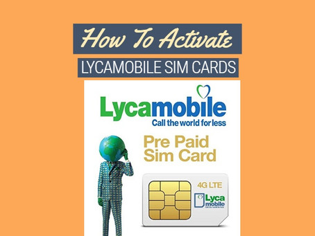 How To Activate Lycamobile Sim Cards