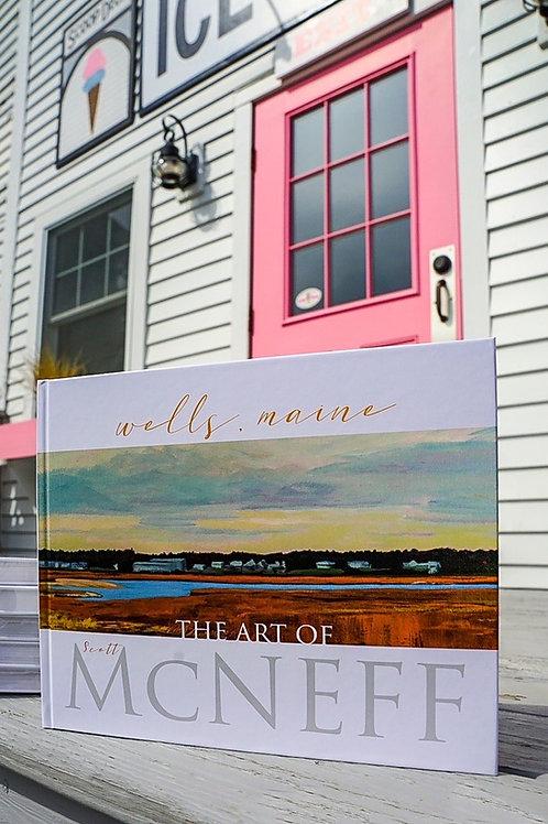 The Art Of Scott McNeff- Wells, Maine