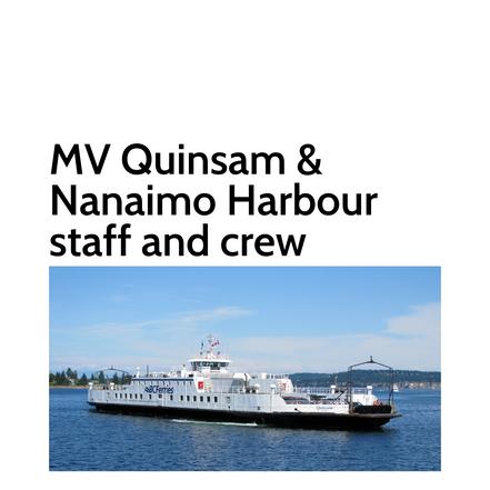 MV Quinsam & Nanaimo Harbour staff and c