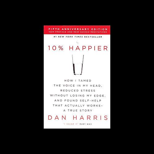 """Harris, D.  """"10% Happier"""""""