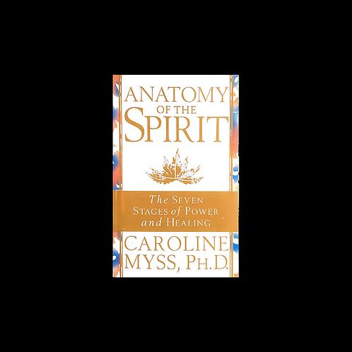 """Myss, C.  """"Anatomy of the Spirit"""""""