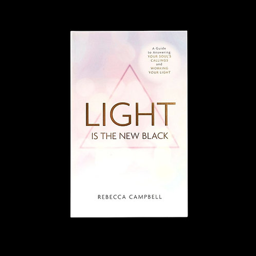 """Campbell, Rebecca.  """"Light is the New Black"""""""