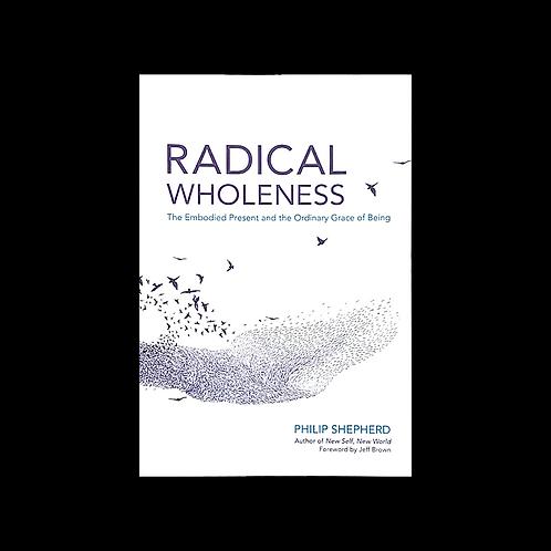 """Shepherd, P.  """"Radical Wholeness"""""""
