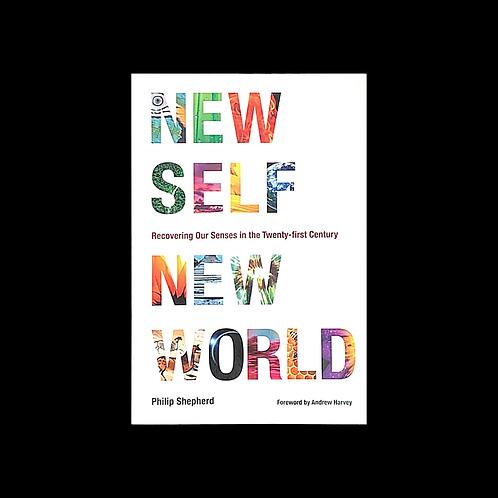"""Shepherd, P.  """"New Self, New World"""""""