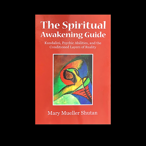 "Mueller Shutan, M.  ""The Spiritual Awakening Guide"""