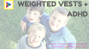 weighted vests ADHD