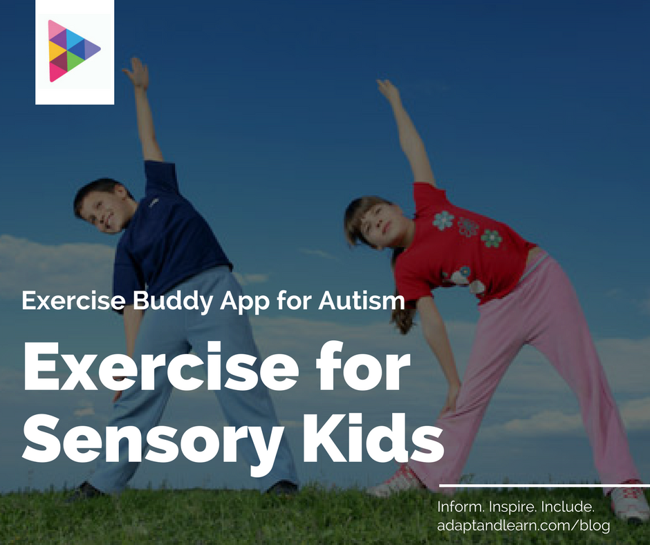 exercise autism, exercise buddy app for autism