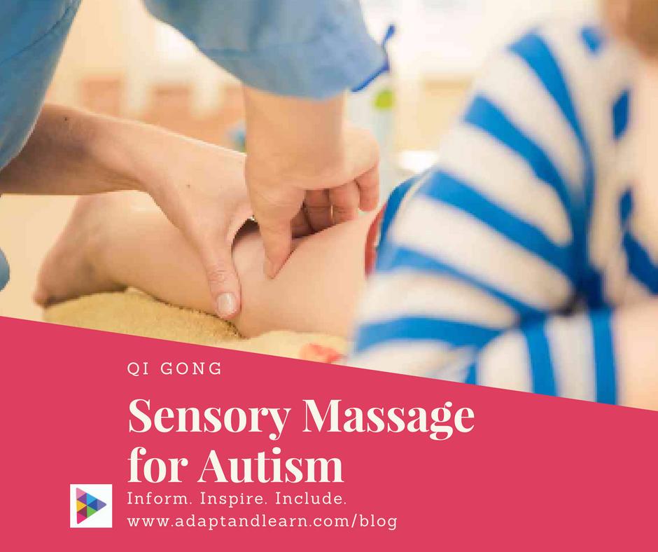 sensory massage autism qi gong