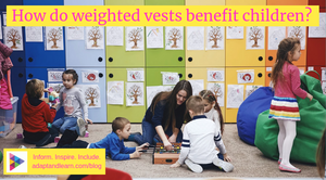 weighted vests and children