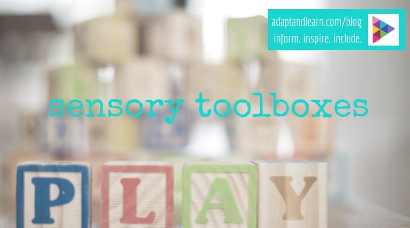 Sensory tool boxes