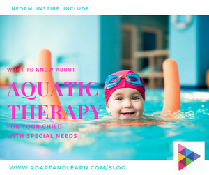 adapt and learn, aquatic therapy for children with special needs