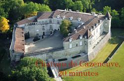 Chateau de Cazeneuve, 20 minutes