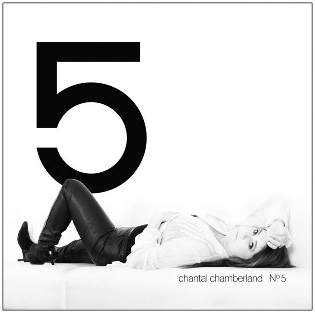 Chantal Chamberland - No 5