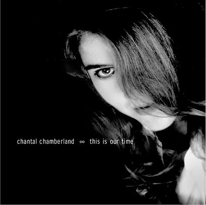 This is Our Time Chantal Chamberland