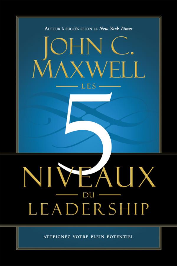 Les 5 niveaux du leadership