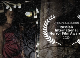 Official Selection at The Russian International Horror Film Award.