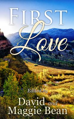 First Love (Bean Pods Press)