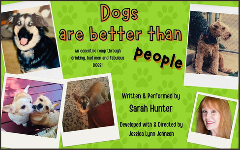 DOGS ARE BETTER THAN PEOPLE by Sarah Hunter