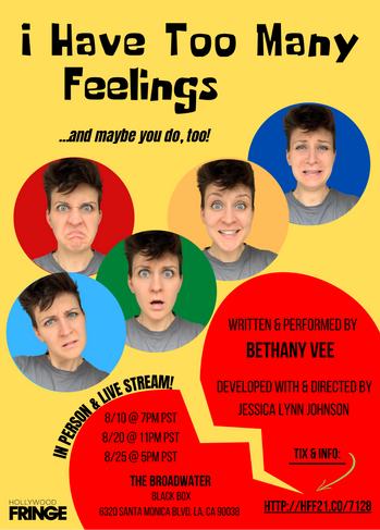 I HAVE TOO MANY FEELINGS by Bethany Vee