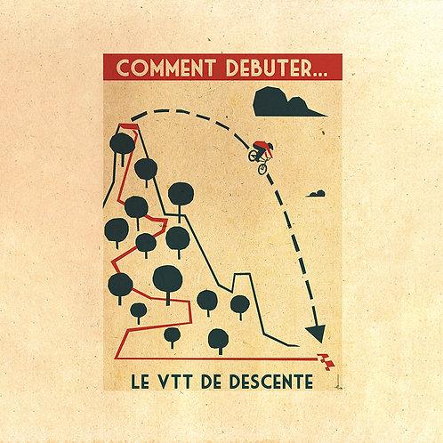 Comment Debuter Le VTT de Descente
