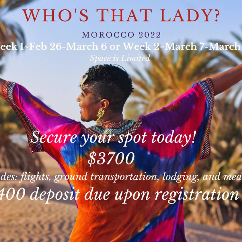 WTL Morocco 2022: Feb 26-March 6 (Week One)