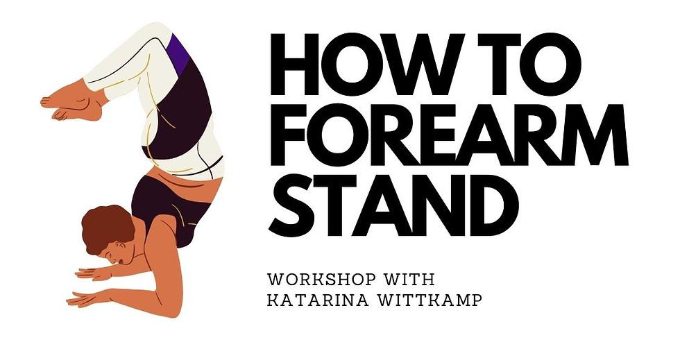 Pinchamayurasana (Forearm Stand) Workshop