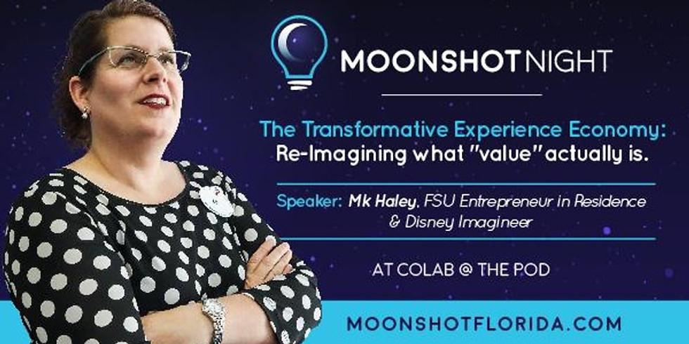 MOONSHOT NIGHT: The Transformative Experience Economy