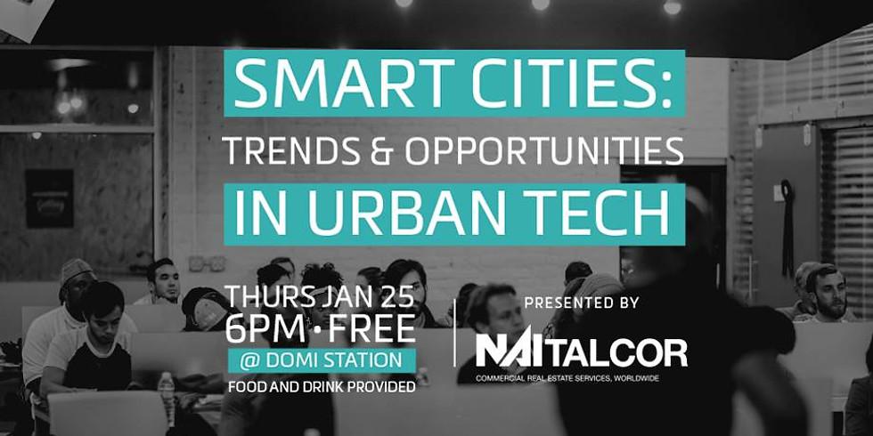 Smart Cities: Trends & Opportunities in Urban Tech